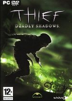 Thief 3 - Deadly Shadow